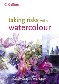 The book Taking Risks in Watercolour by Shirley Trevena